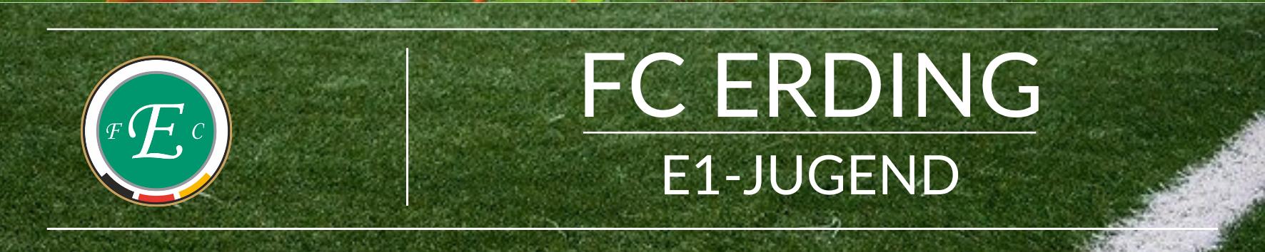 FC Erding E1-Jugend Saison 2021/2022