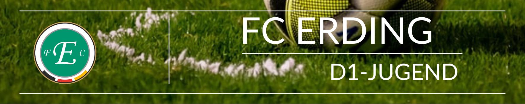 FC Erding D1-Jugend Saison 2021/2022